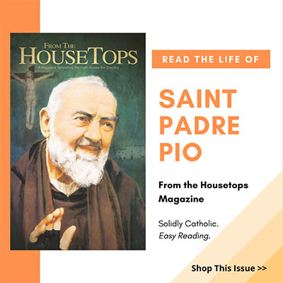 Life of Saint Padre Pio