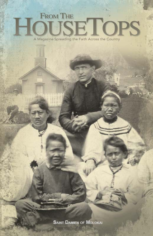 Father Damien of Molokai Issue!